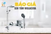 Báo giá sen tắm Viglacera năm 2020 mới nhất