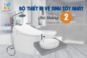 Bộ thiết bị vệ sinh tốt nhất nên chọn trong tháng 2 năm 2021