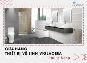 Cửa hàng thiết bị vệ sinh Viglacera tại Hà Đông